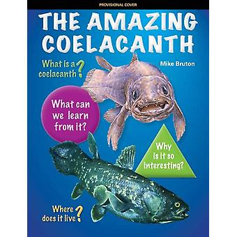 The Amazing Coelacanth by Mike Bruton