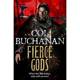 Fierce Gods by Buchanan & Col