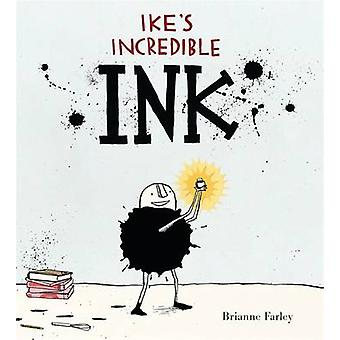 Ike's Incredible Ink by Brianne Farley - 9780763662967 Book