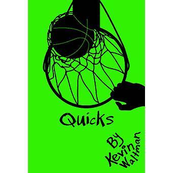Quicks by Kevin Waltman - 9781941026625 Book