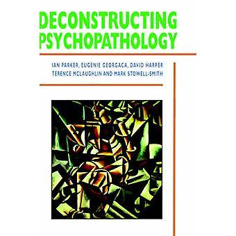 Deconstructing Psychopathology by Parker & Ian