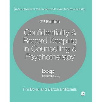 Konfidentialitet registrera hålla i rådgivning Psychother av Tim Bond