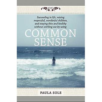 Common Sense de Sole & Paula