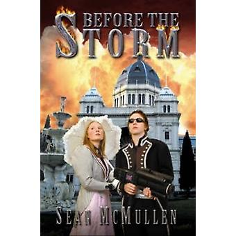 Before the Storm by McMullen & Sean