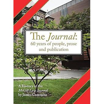 The Journal A History of the McGill Law Journal by Cummins & James