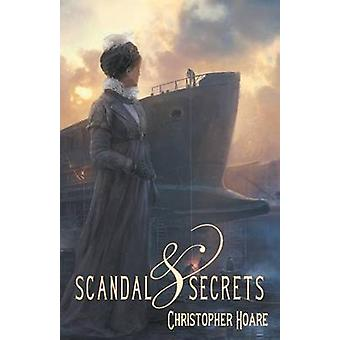 Scandal and Secrets by Hoare & Christopher