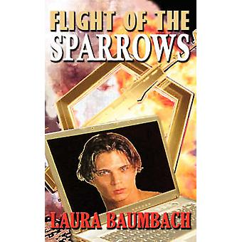 Flight of the Sparrows by Baumbach & Laura