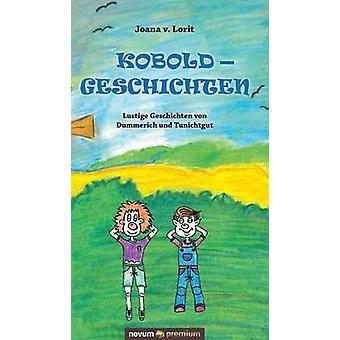 Koboldgeschichten by Joana v. Lorit