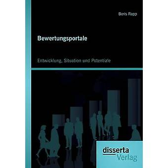 Bewertungsportale Entwicklung Situation Und Potentiale by Rapp & Boris