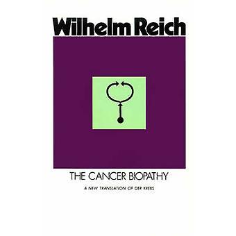 The Cancer Biopathy by Reich & Wilhelm