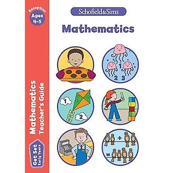 Get Set Mathematics Teacher's Guide - Early Years Foundation Stage - A