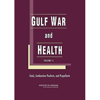 Gulf War and Health - Fuels - Combustion Products - and Propellants - V