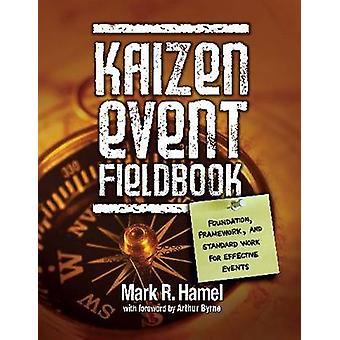 Kaizen Event Fieldbook - Foundation - Framework - and Standard Work fo