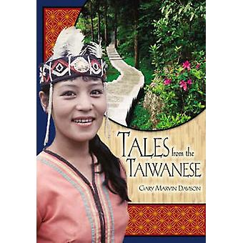 Tales from the Taiwanese by Gary Marvin Davison - 9781591581116 Book