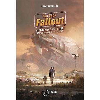 The Fallout Saga - Story Of A Mutation by Erwan Lafleuriel - 978237784