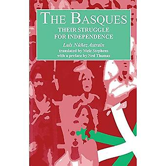 The Basques: Their Struggle� for Independence