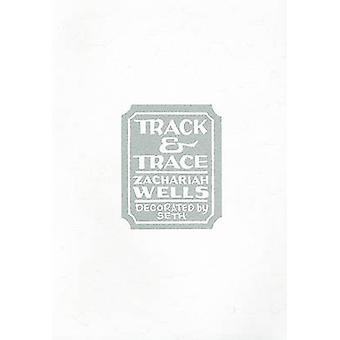 Track and Trace by Zachariah Wells - Seth - 9781897231586 Book