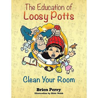 The Education of Loosy Potts by Brien Perry