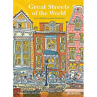Great Streets of the World - From London to San Francisco by  -Mia Cas