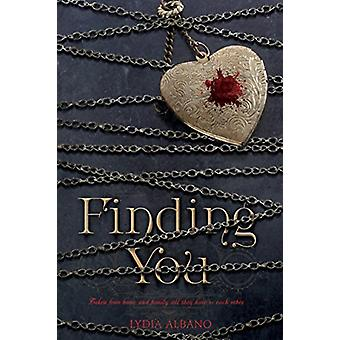 Finding You by Lydia Albano - 9781250188236 Book
