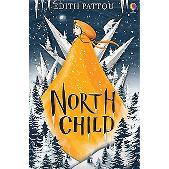 North Child by Edith Pattou - 9781474958585 Book