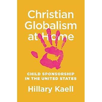 Christian Globalism at Home - Child Sponsorship in the United States b
