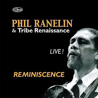 Ranelin, Phil/Tribe Renaissa - Reminiscence Live [CD] USA import