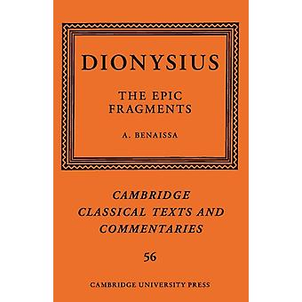 Dionysius The Epic Fragments Volume 56 door Bewerkt en vertaald door Amin Benaissa
