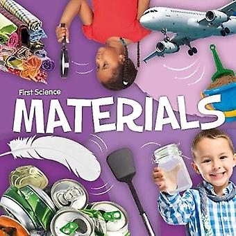 Materials First Science