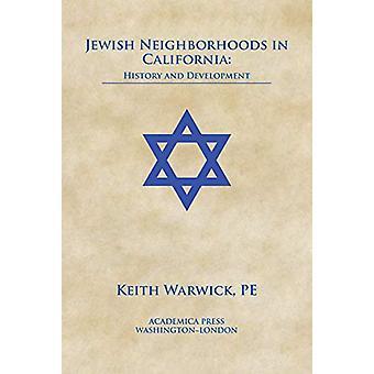 Juutalaiset naapurustot kohteessa Kalifornia - Keithin historia ja kehitys