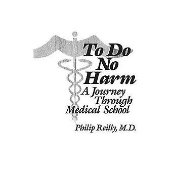 أن لا ضرر -- رحلة من خلال كلية الطب من قبل فيليب رايلي -- 97