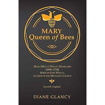 Mary Queen of Bees by Diane Glancy - 9781532617652 Book