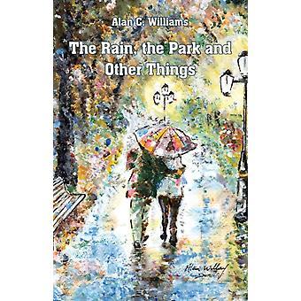 Regnet parken och andra saker av Alan C Williams