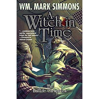 Witch in Time by Wm. Simmons (Hardcover, 2019)