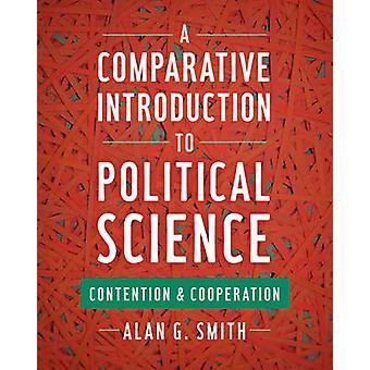 Alan G Smithin vertaileva johdanto poliittiseen tieteeseen ja yhteistyöhön