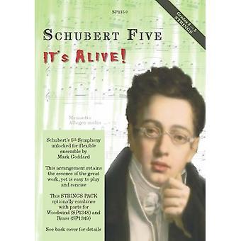Schubert: Schubert Fem, den lever! Strängversion