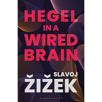 Hegel in un cervello cablato