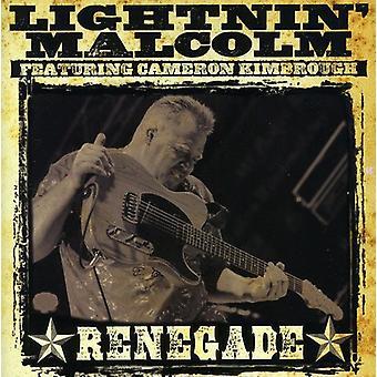 Lightnin' Malcolm - Renegade [CD] USA import