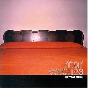 Marvelous 3 - Hey Album [CD] USA import