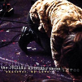 Juliana Hatfield - Whatever My Love [Vinyl] USA import