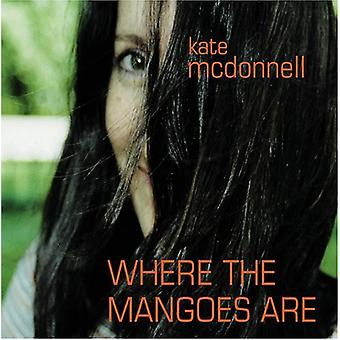 Kate McDonnell - Where the Mangoes Are [CD] USA import