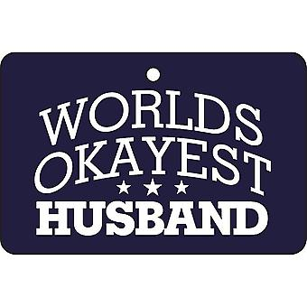 Worlds Okayest Husband Car Air Freshener