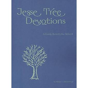 Jesse Tree Devotions - Family Activity for Advent by Marilyn S. Brecke