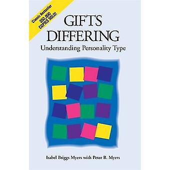 Gifts Differing - Understanding Personality Type by Isabel Briggs Myer