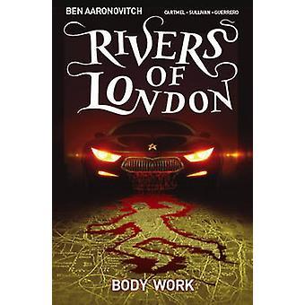 Floder i London - kropp arbete av Ben Aaronovitch - Lee Sullivan - Andre