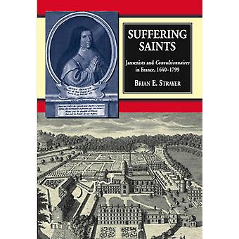 Lijden Saints - jansenisten en Convulsionnaires in Frankrijk - 1640-17