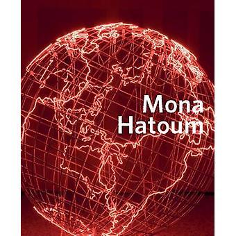 Mona Hatoum door Christine van Assche--Clarrie Wallis - 978184976360