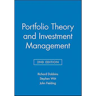 Portfolio Theory and Investment Management (2nd Revised edition) by R