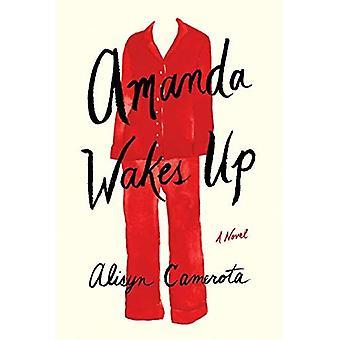 Amanda vaknar