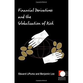 Derivative Finanzinstrumente und die Globalisierung des Risikos (öffentliche Planet)